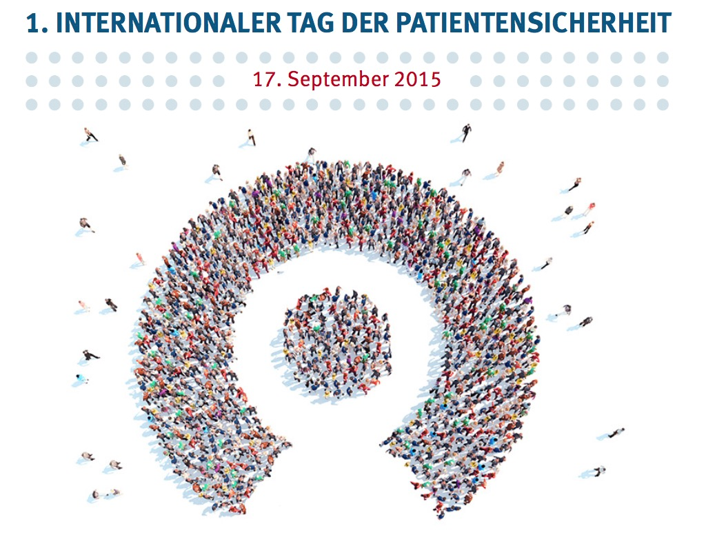 1. Internationaler Tag der Patientensicherheit + + + mehr: