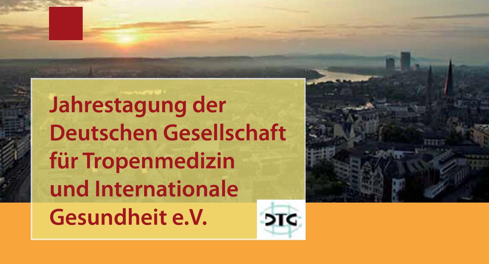Jahrestagung der Deutschen Gesellschaft für Tropenmedizin und Internationale Gesundheit e.V.